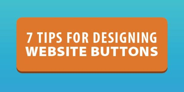 How to Design a Button: 7 Tips for Getting Clicked