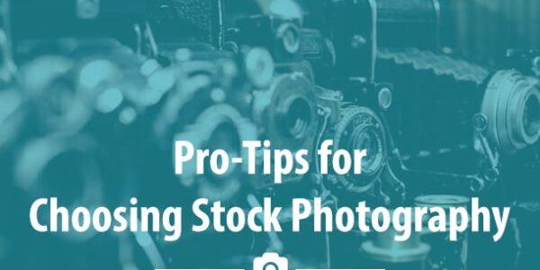 11 Tips For Choosing Stock Photos