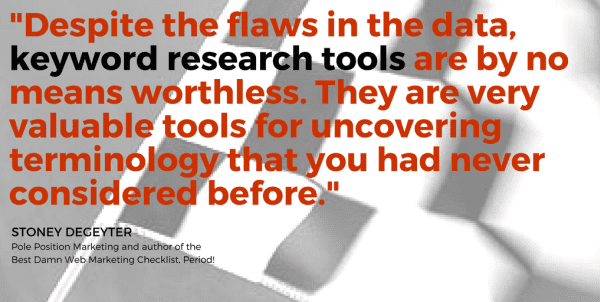 Keyword research tools are flawed but not worthless